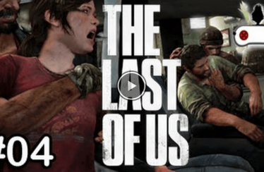 ► The Last Of Us ◄ Part #004 – Fail & Outtakes #1-4 ♥ Lets Play The Last of Us [HD]