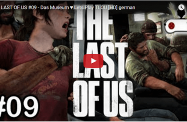 ► The Last Of Us ◄ Part #009 – Das Museum ♥ Lets Play The Last of Us [HD]