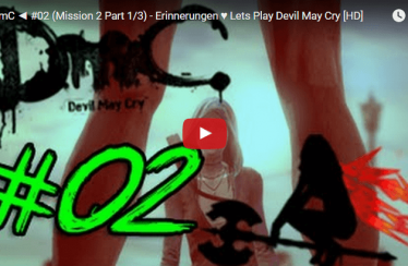 ► DmC ◄  #02 (Mission 2 Part 1/3) – Erinnerungen ♥ Lets Play Devil May Cry [HD]