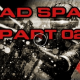 Dead Space #2 – Kugelköpfe… ♥ Lets Play Dead Space [HD+]