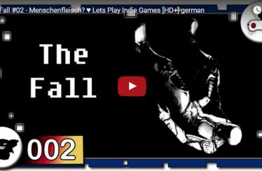 The Fall #02 – Menschenfleisch? ♥ Lets Play Indie Games [HD+] german