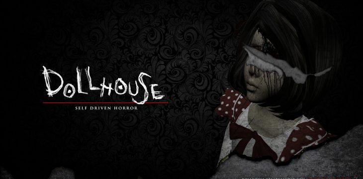 Dollhouse – Zufälliger Horror der sich selbst schreibt