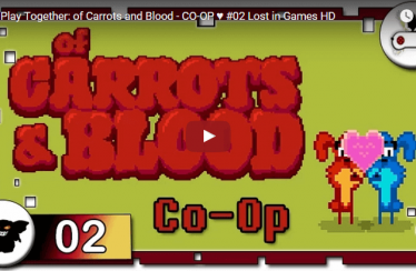 Lets Play Together: of Carrots and Blood – CO-OP ♥ #02 Lost in Games HD