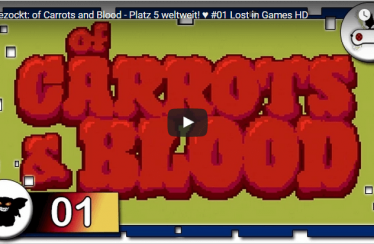 Angezockt: of Carrots and Blood – Platz 5 weltweit! ♥ #01 Lost in Games HD