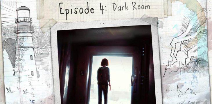 """Life is Strange Episode 4 """"Dark Room"""" ist ab sofort erhältlich!"""