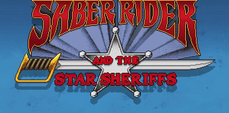 Saber Rider and the Star Sheriffs: Das Spiel kommt!