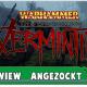 VERMINTIDE Angezockt – 01 Normal ist zu schwer für uns * Closed Beta Warhammer: End Times Vermintide