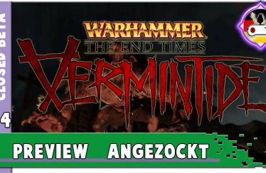 VERMINTIDE Angezockt – 04 Zwergenweitwurf und Erstes Fazit * Closed Beta Warhammer End Times