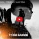 Schaut das Musik-Video zu Rise of the Tomb Raider