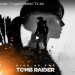 Rise of the Tomb Raider: neuer TV Spot