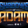 Shadows of Adam war erfolgreich auf Kickstarter