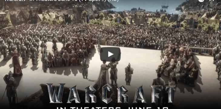 Erster World of Warcraft Film TV Spott erschienen