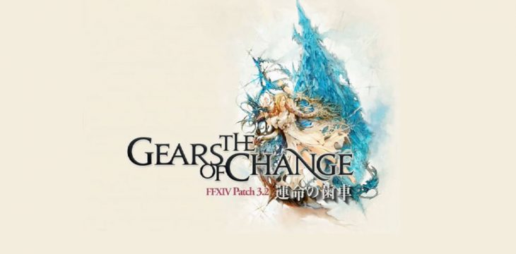 Patch 3.2 The Gears of Change für FF14 ist online!