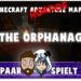 THE ORPHANAGE 04 – Angst vor Beschwörungskreisen ♥ Ehepaar spielt Minecraft