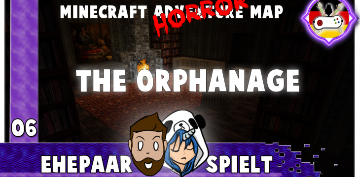 THE ORPHANAGE 06 – Es regnet Blut! – Das Finale ♥ Ehepaar spielt Minecraft
