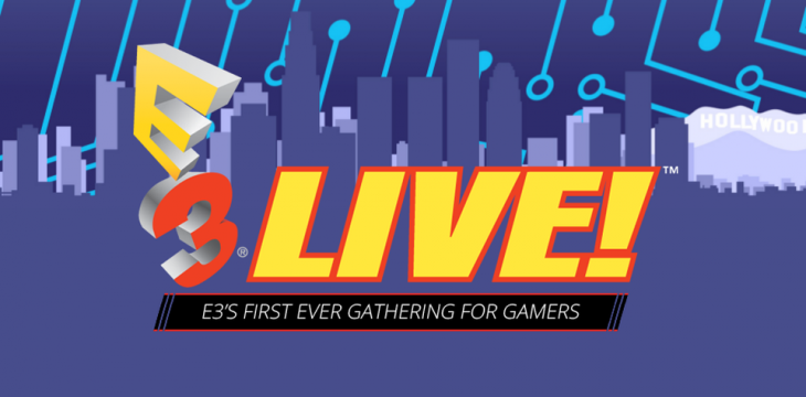 E3 Live wird das erste Event für das breite Publikum neben der E3 2016