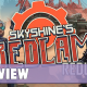 Skyshine's Bedlam Redux im Test