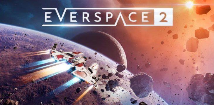 Weltpremiere – EVERSPACE 2 auf der gamescom: Opening Night Live
